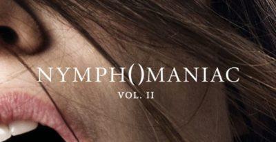 Nymphomaniac Vol. 2 – Recensione