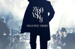 Zerovskij – Solo per amore: evento speciale al cinema per lo spettacolo di Renato Zero