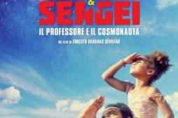 Sergio & Sergei – Il Professore e il Cosmonauta – Recensione