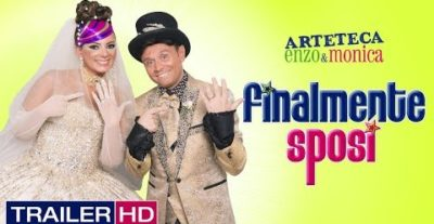 Finalmente Sposi: trailer e poster del nuovo film degli Arteteca