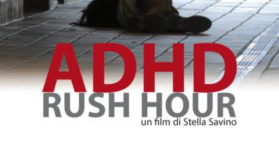 ADHD – Rush Hour – Recensione