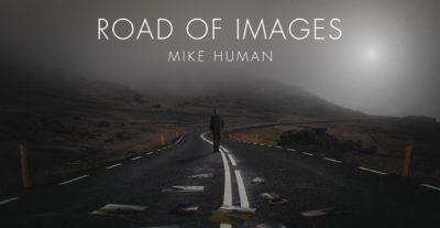 """Intervista a Mike Human – """"Road Of Images è il mio primo album ufficiale, una grande soddisfazione"""""""