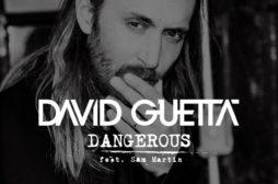 Dangerous è il nuovo singolo di David Guetta