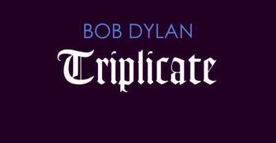 """Bob Dylan torna con il suo primo triplo album """"Triplicate"""""""