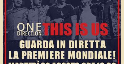 One Direction This is Us: domani 20 agosto alle 18.00 in diretta la premiere mondiale