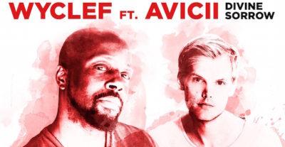 Wyclef Jean e Avicii insieme in 'Divine Sorrow'