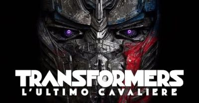 Transformers: L'Ultimo Cavaliere – Il trailer italiano ufficiale del nuovo capitolo della saga