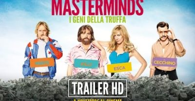 Masterminds – I Geni della Truffa: il nuovo trailer e il poster ufficiale italiano