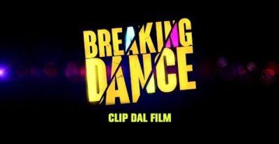 Altre clip tratte da Breaking Dance, dal 19 agosto al cinema
