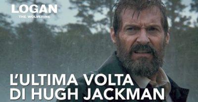 Logan – The Wolverine, nuova clip e featurette su Hugh Jackman