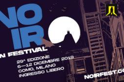 Torna il Noir in Festival: un viaggio completo nel genere dal 6 al 12 dicembre, tra Como e Milano