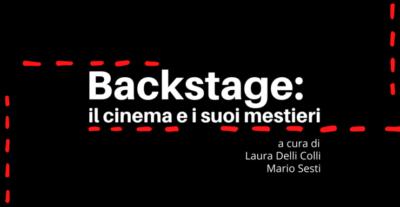 Fondazione cinema per Roma, Cityfest, Backstage: il cinema e i suoi mestieri