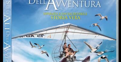 Sulle ali dell'avventura dal 25 giugno disponibile in DVD e BLU-RAY