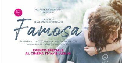 Trailer Famosa, al cinema il 13, 14 e 15 luglio