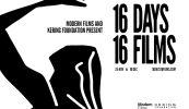 16 DAYS 16 FILMS: aperte le iscrizioni per il concorso internazionale che sostiene la lotta contro la violenza sulle donne