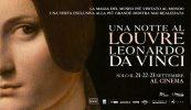Negli UCI Cinemas arriva Una notte al Louvre. Leonardo Da Vinci dal 21 al 23 settembre