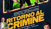 Ritorno al Crimine, di Massimiliano Bruno. La nuova clip, al cinema dal 29 ottobre