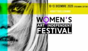 Dal10 al 13 dicembre Women's Art Independent Festival