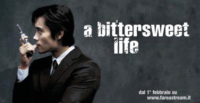 FareaStream, A Bittersweet Life di Kim Jee-woon dal 1 febbraio