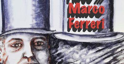 On demand, I love…Marco Ferreri di Pierfrancesco Campanella
