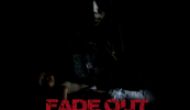 FADE OUT, Dal 2 Marzo disponibile in streaming