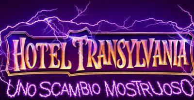 Hotel Transylvania: Uno scambio mostruoso, trailer ufficiale