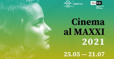 Cinema al MAXXI 2021 dal 25 maggio al 21 luglio