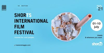 SHORTS 2021: Film e corti IN ANTEPRIMA da tutto il mondo