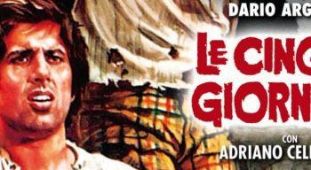 In viaggio con Dario Argento aspettando Occhiali neri: Le cinque giornate